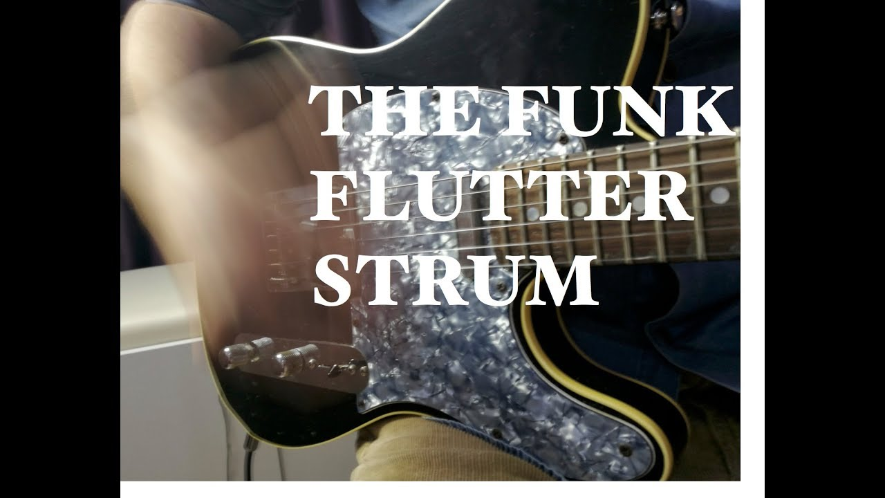 The funk flutter strum guitar lessons