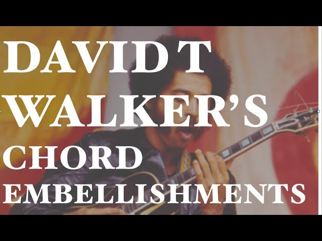 david t walkers chord embellishments
