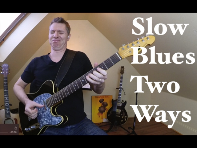 Slow blues two ways lesson from tasty guitar