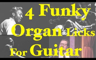 4 Funky Double Stop Organ Licks for Guitar
