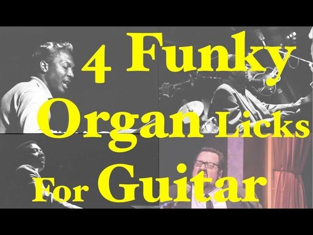 4 funky organ licks for guitar