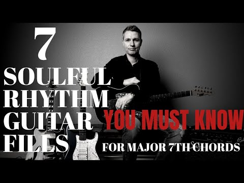 7 soulful rhythm guitar fills you must know for major 7th chords