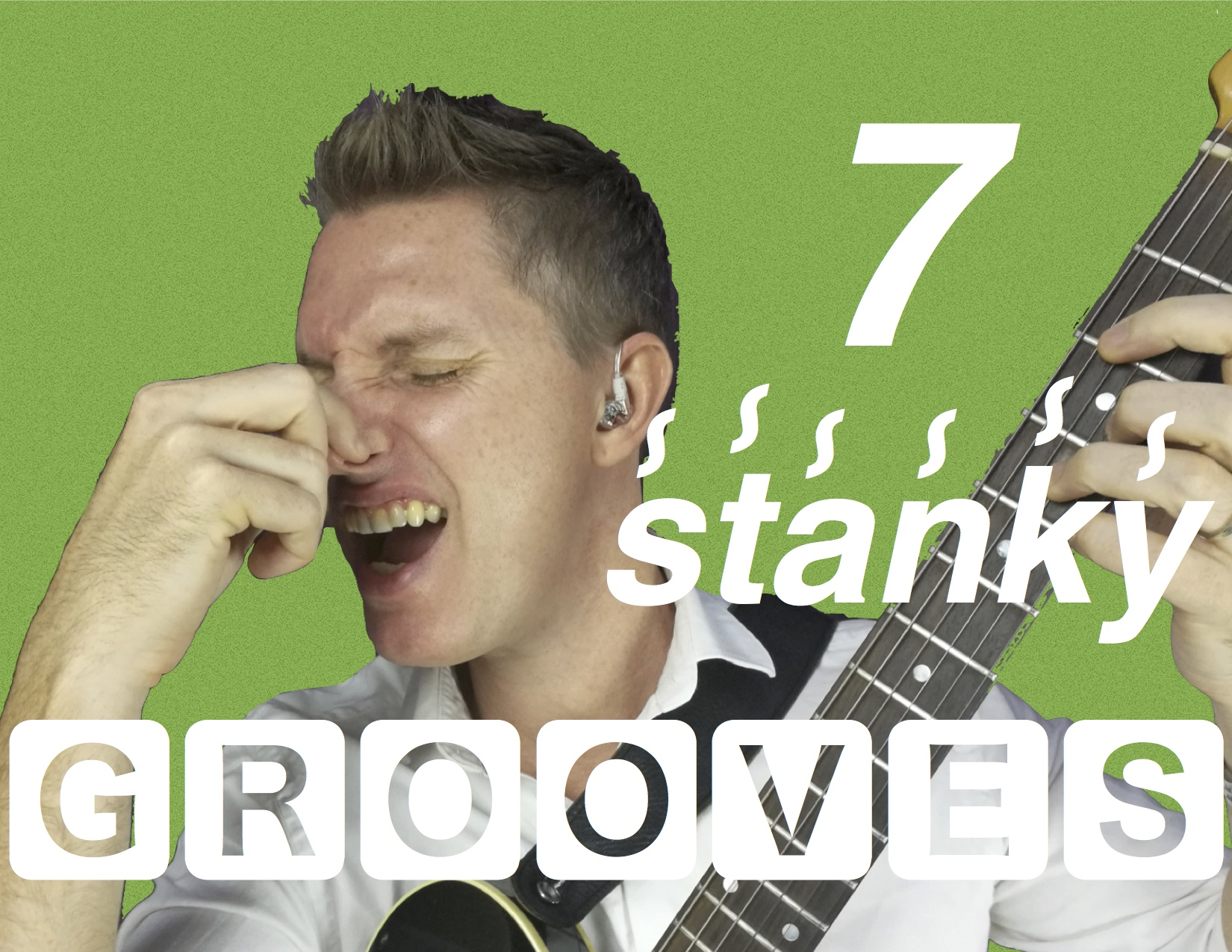 7 stanky grooves funk guitar lessons