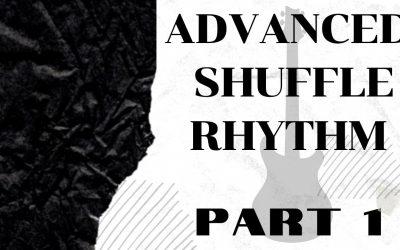 Advanced Shuffle Rhythm Part 1