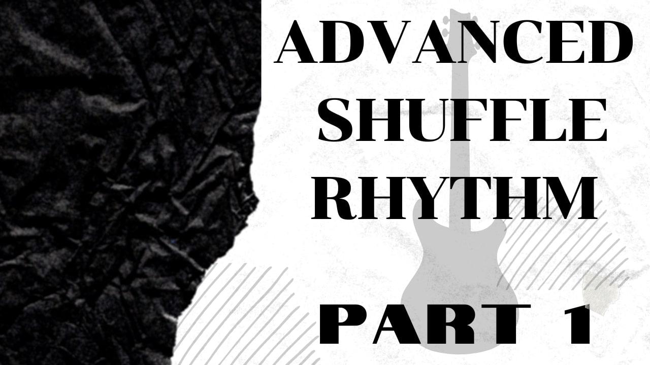 Advanced Shuffle Rhythm