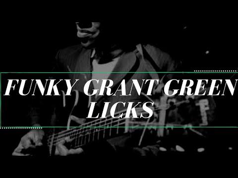 Funky Grant Green Licks